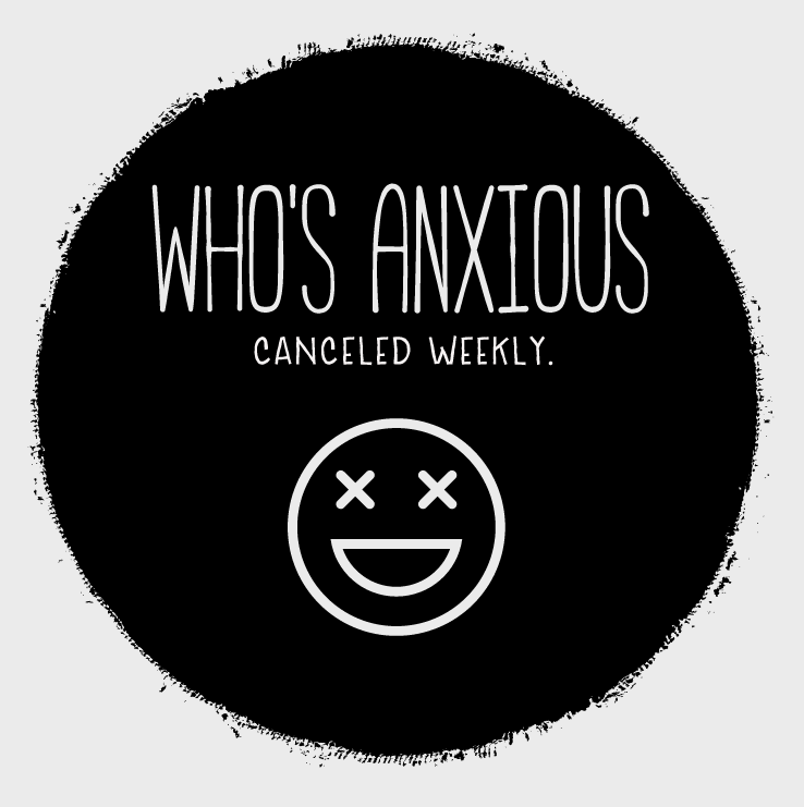 WHO'S ANXIOUS?
